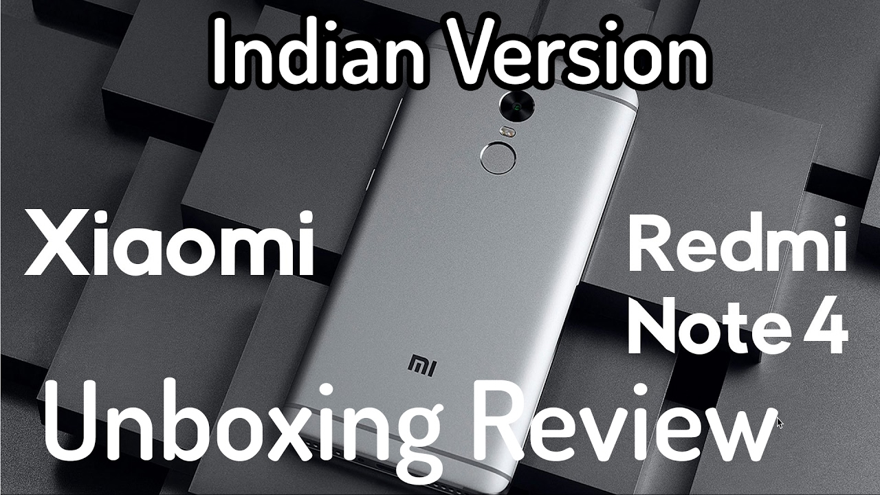 Redmi Note 4 Unboxing: हिन्दी] Xiaomi Redmi Note 4 SD Unboxing Review