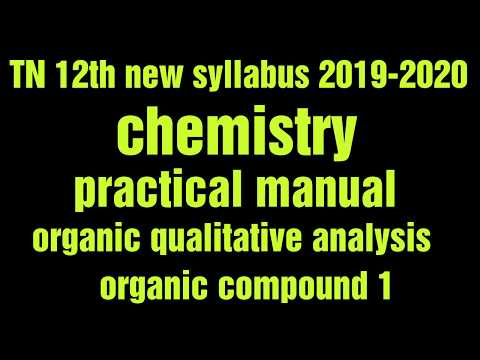TN 12th New Syllabus Chemistry Practical Manual, Organic Qualitative Analysis, Organic Compound 1
