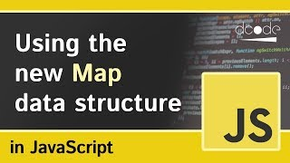 Maps in Javascript (Map Object)