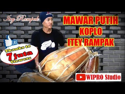MAWAR PUTIH KOPLO - ITEY RAMPAK
