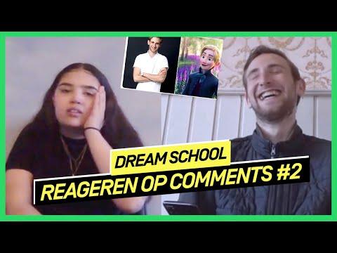 Reageren op jullie reacties #2 | DREAM SCHOOL 2020