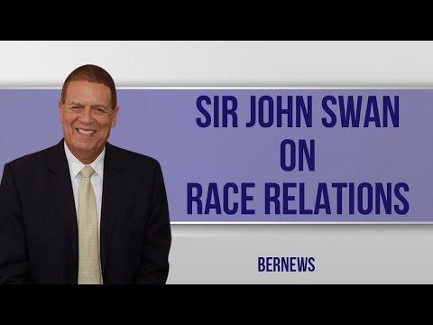 Sir John Swan on Race Relation, Feb 2017