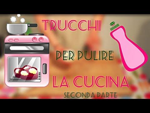 Trucchi per pulire la cucina parte 2 youtube - Pulire la cucina ...