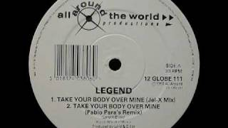 Take Your Body Over Mine (Fabio Paras Remix) - Legend