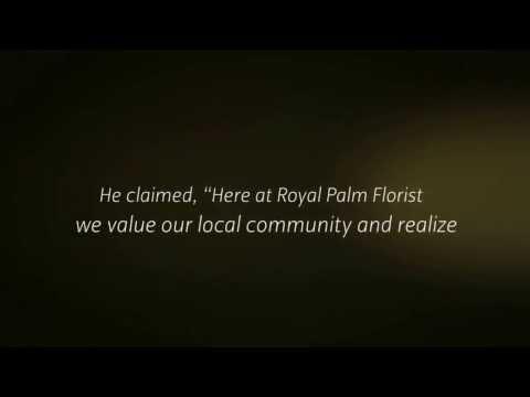 Best Boca Raton Florist - Royal Palm Florist