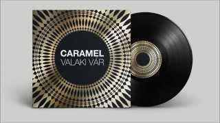 CARAMEL - Valaki vár [Audio Track]