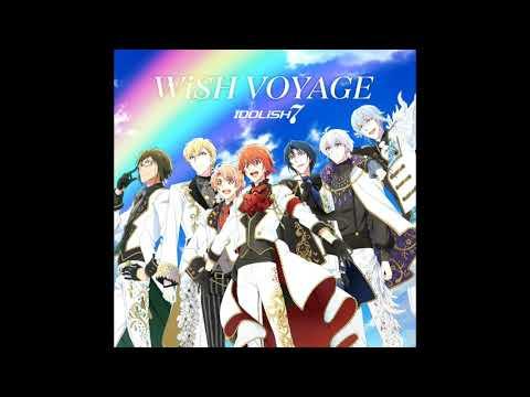 «IDOLISH7»WISH VOYAGE(off Vocal)
