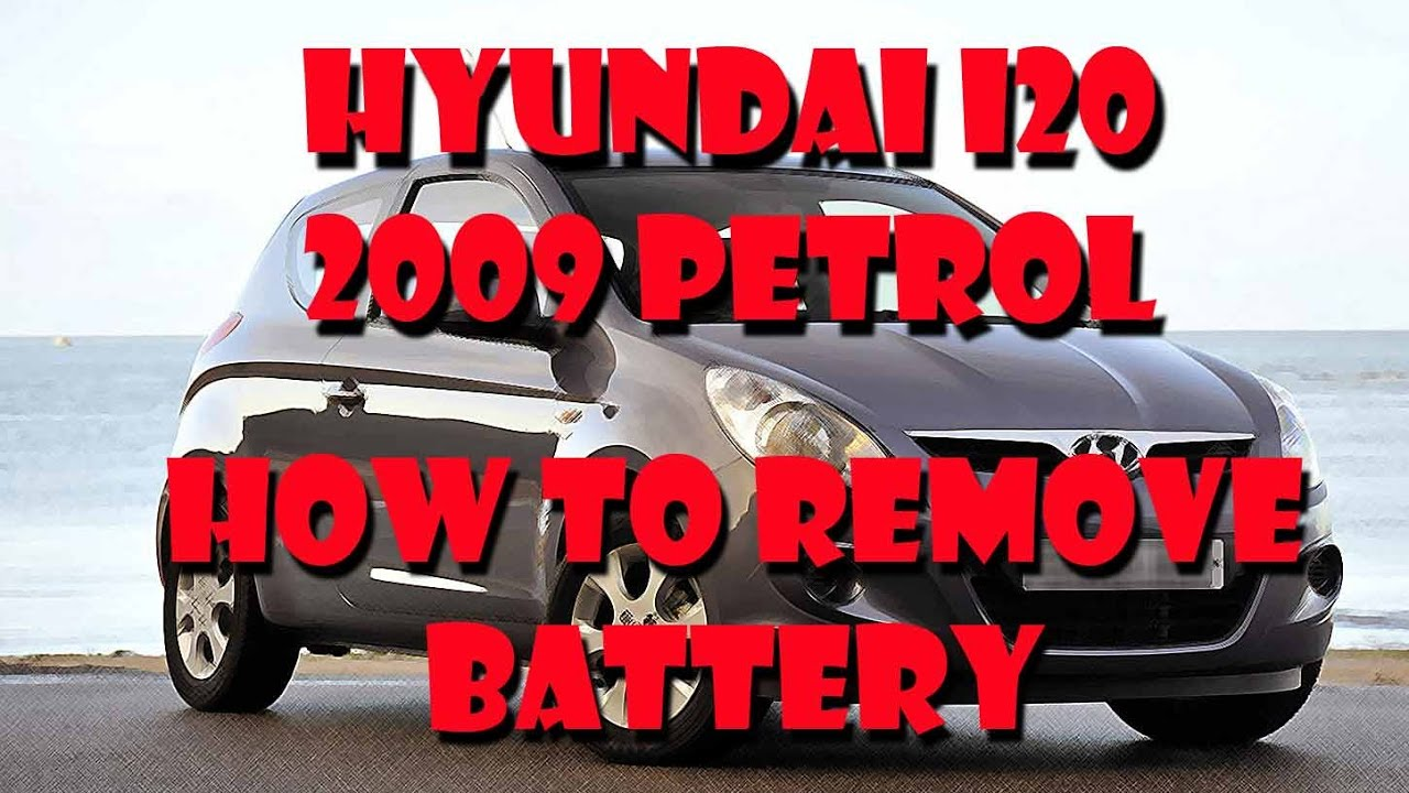 Hyundai i20 how to remove battery