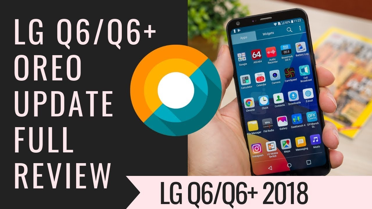 LG Q6 Oreo Update Official | DTS X, Camera, UI & more in this LG Q6 Update  | LG Q6 2018