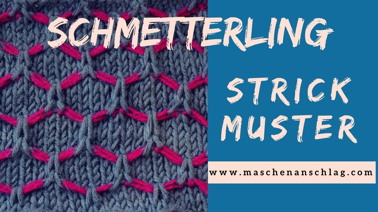 Schmetterlingsmuster stricken | Strickmuster #55 - YouTube