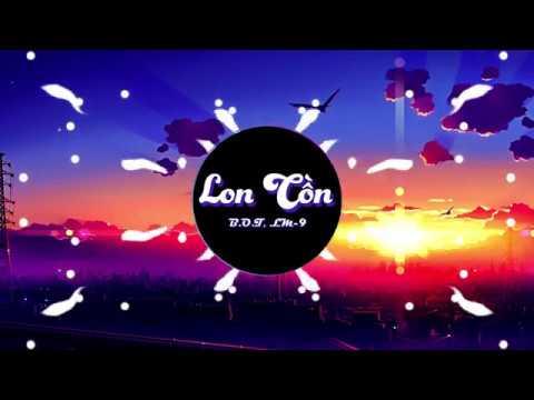 LON CỒN - B.O.T x LM-9   Video Lyrics