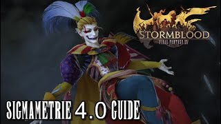 Final Fantasy XIV Stormblood | Sigmametrie 4.0 Guide (Deutsch/German)