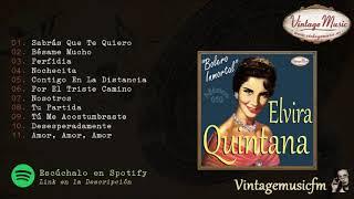Elvira Quintana. Colección México #50  (Full Album/Album Completo)