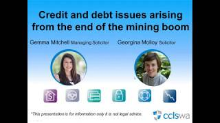 Credit and debt issues arising from the end of the mining boom