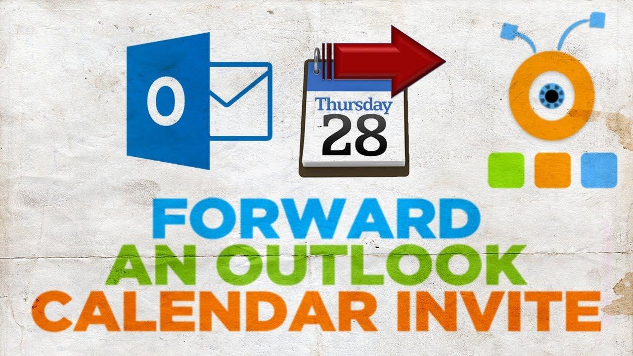 How To Forward An Outlook Calendar Invite