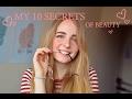 10 secrets of beauty 🎀  10 секретов красоты