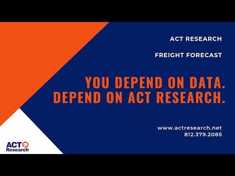 Freight Forecast - ACT Research Co , LLC