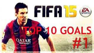 FIFA 15 - TOP 10 BEST GOALS #1