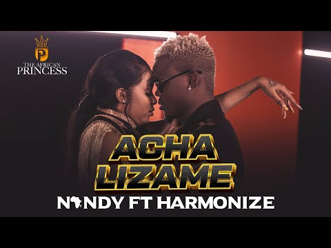 Acha Lizame - Nandy Featuring Harmonize (Official video)