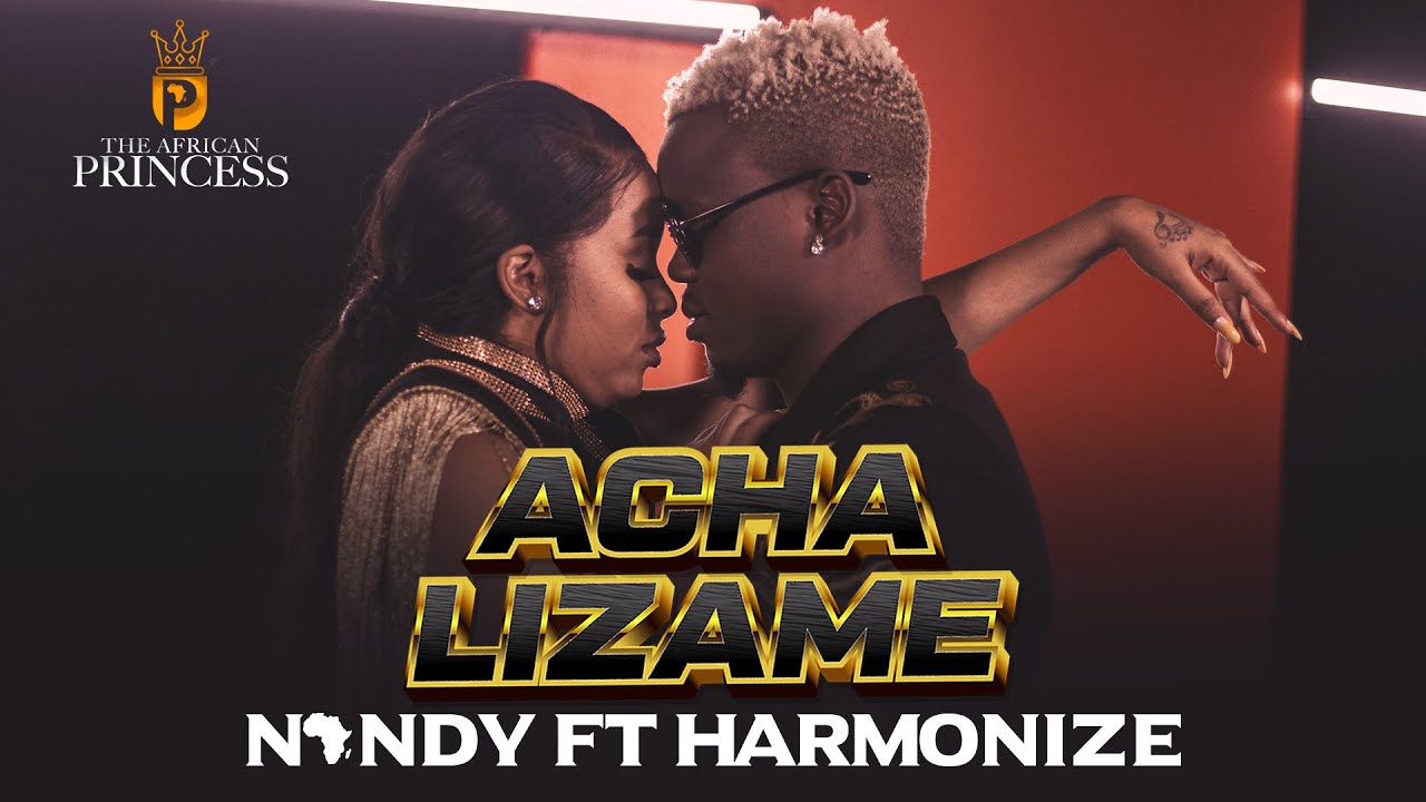 Download Acha Lizame - Nandy Featuring Harmonize (Official video)