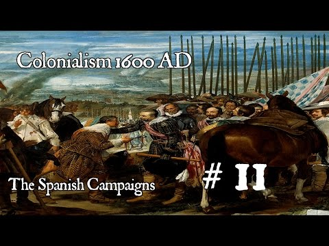 Colonialism 1600 AD - Spanish Campaign # 11 -  The Attrition episode