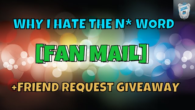 Download RISE T1C3 - WHY I HATE THE N* WORD [FAN MAIL] + FRIEND GIVEAWAY