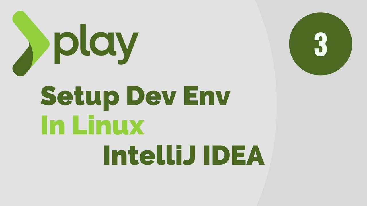 Play Framework Tutorial # 3 | Setup Dev Environment in Linux For IntelliJ IDEA IDE