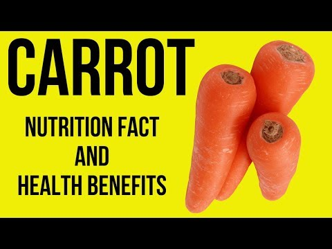 Amazing Nutrition Facts and Health Benefits of Carrots