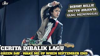 Membedah Cerita Dibalik Lagu : Wake Me Up When September Ends (Green Day)