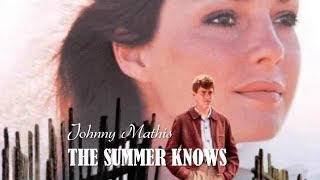 "Baixar The Summer Knows   Johnny Mathis (TRADUÇÃO) HD Do Filme ""Summer Of 42"""