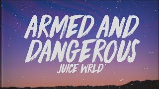Juice Wrld Armed Dangerous Lyrics.mp3