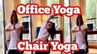 Quick 10 minutes Office Yoga | Chair Yoga at your Desk