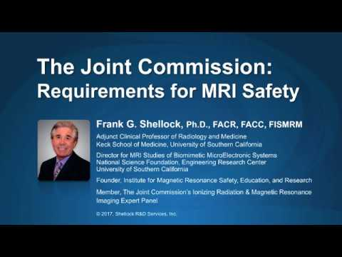 MRI SAFETY, Advanced MRI Safety Training and The Joint Commission Supplement