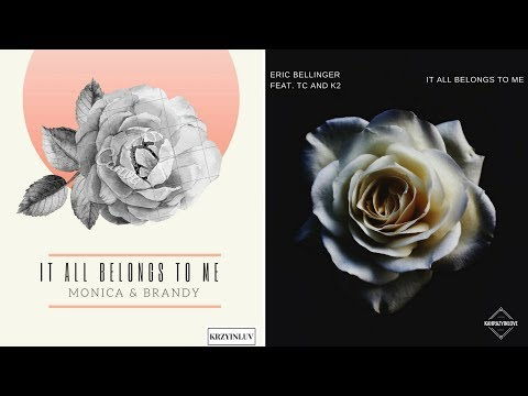 Monica - It All Belongs To Me (Feat. Brandy, K2, Eric Bellinger and TC)
