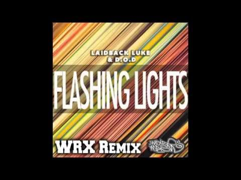 Laidback Luke & D.O.D - Flashing Lights (WRX Remix) [2015]