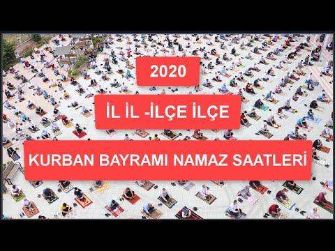 2020 İL İL-İLÇE İLÇE KURBAN BAYRAMI NAMAZ VAKİTLERİ, (Maske\u0026Mesafe\u0026Tedbir/Hayırlı Bayramlar Türkiye)