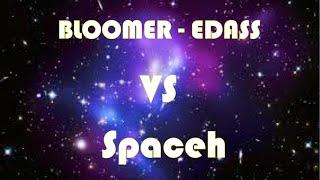 Bloomer vs Spaceh | Roublard Grade 10 (137) vs Steamer Grade 10  (177)