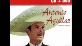 Antonio Aguilar Se me fue mi amor....