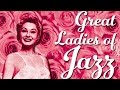 Download Great Ladies Of Jazz - Great Female Vocal Jazz MP3 song and Music Video