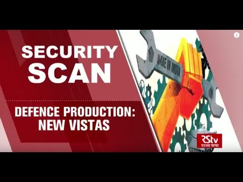 Security Scan - Defence Production: New Vistas