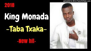 King Monada Taba Txaka Ke Ttxaka 2018.mp3