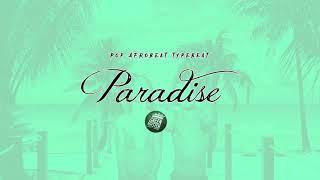 [Free] Pop Afrobeat Instrumental /Justin Bieber Swae Lee Wizkid Type Beat Paradise