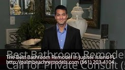 Best Bathroom Remodel Jupiter Island FL (561) 203-4104