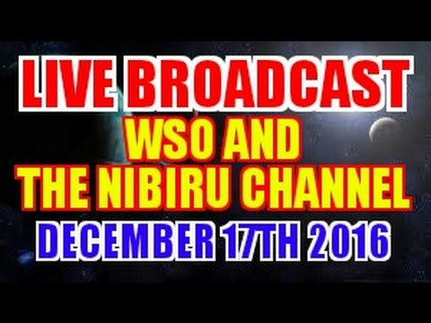 WSO STEVE OLSON AND SCOTT FROM THE NIBIRU CHANNEL LIVE BROADCAST 12/17/16
