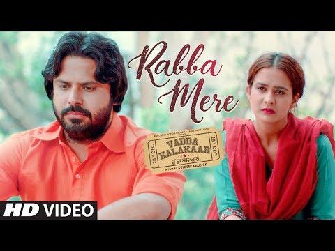 Rabba Mere: Kamal Khan   Vadda Kalakaar   Alfaaz   Kuldeep Kaushik   Roopi Gill   New Punjabi Song