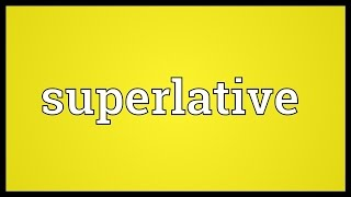 Superlative Meaning