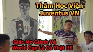 Đỗ Kim Phúc đi thăm học viện bóng đá Juventus Việt Nam với những Ronaldo Nhí và giấc mơ World Cup
