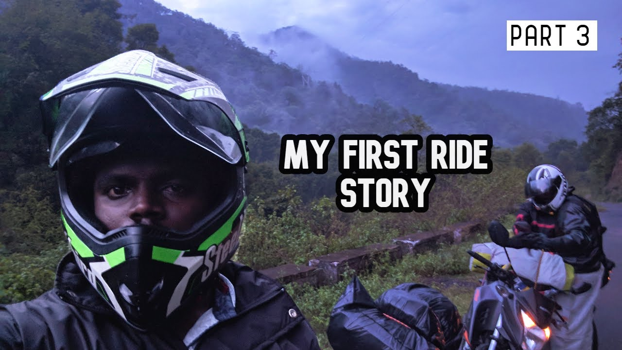 Riding in Fear of Wild Animals - My First Ride Story (Part 3)