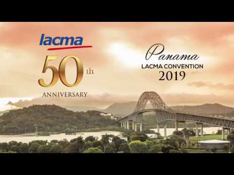 See you next year...2019 LACMA Convention - Panama City