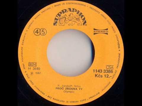 Olympic - Proč zrovna ty [1987 Vinyl Records 45rpm]